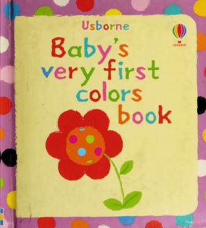 Cover of: Baby's very first colors book | Stella Baggott