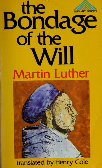 Cover of: Bondage of the Will | Martin Luther