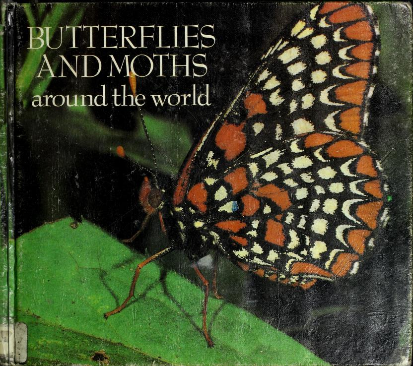 Butterflies and moths around the world by Eveline Jourdan