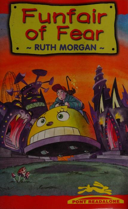 Funfair of Fear (Pont Readalone) by Ruth Morgan
