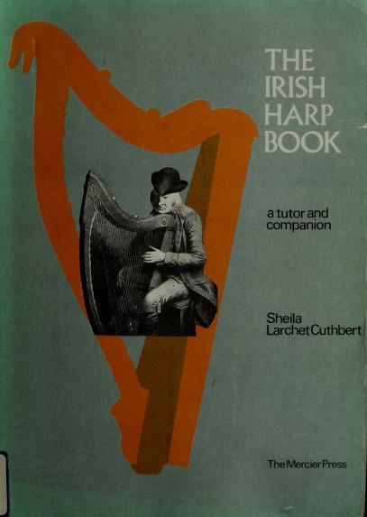 The Irish Harp Book by Sheila Larchet Cuthbert
