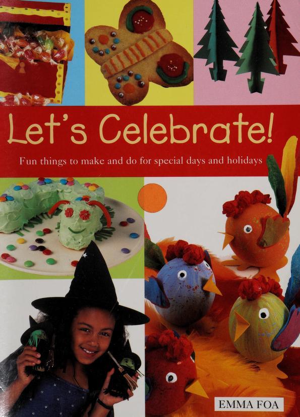 Let's Celebrate! by Emma Foa