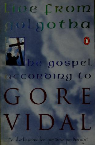Cover of: Live from Golgotha | Gore Vidal