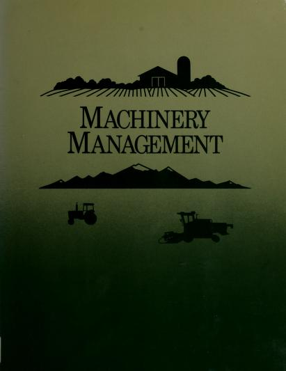Machinery Management (Farm Business Management) by Wendell Bowers