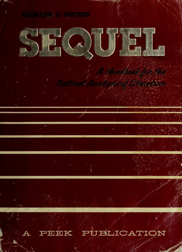 Sequel by Richard C Guches