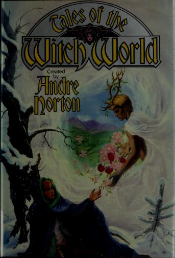 Cover of: Tales of the witch world | created by Andre Norton.