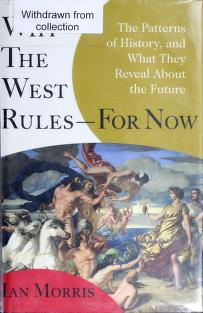 Cover of: Why the West rules-- for now | Ian Morris
